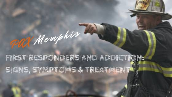 first responders and addiction
