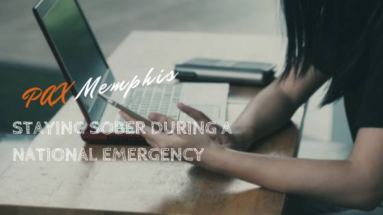 stay sober during a national emergency