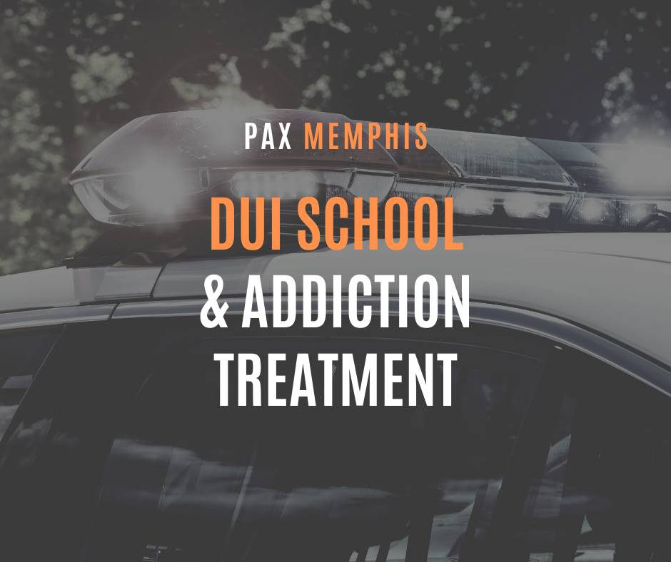 DUI School and Alcohol Treatment at Pax Memphis
