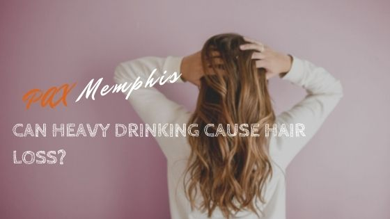 girl experiencing hair loss from alcohol abuse