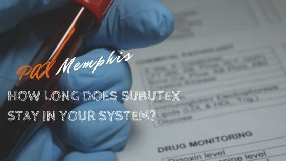 drug test for Subutex in your system