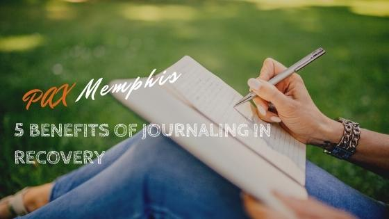 benefits of journaling in recovery