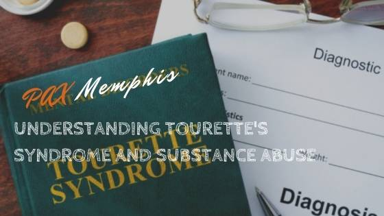 tourette's syndrome and substance abuse
